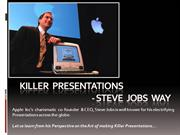 Art of Making Presentations-Steve Jobs Way