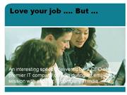 Love your job but dont fall in love with your company