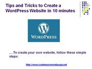 Tips and Tricks to Create a WordPress Website in 10 minutes