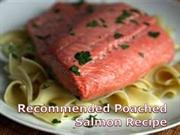 recommended poached salmon recipe