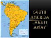 South America Take It Away