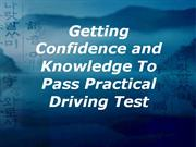 getting confidence and knowledge to pass practical driving test