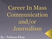 Career In Mass Communication And Journalism