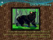 Uncle Smokey 2 slide show