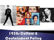 3 - 1950s Culture and Containment
