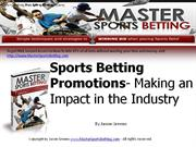 Sports Betting Promotions- Making an Impact in the Industry