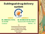 sublingual drug delivery system