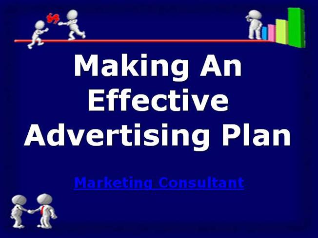 Making An Effective Advertising Plan Authorstream