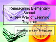 Reimagining Elementary School