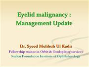 Eyelid malignancy management update