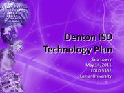 Denton ISD Technology Plan - SLOWRY - final