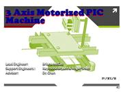 Capstone_Phase_2_Online Overview-3-AxisMachine-2 Final PowerPoint(2)
