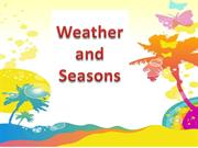 Weather and Seasons - http://www.sitesforkids.net