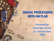 SIGNAL PROCESSING IN MATLAB (present)