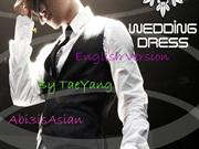 Tae yang Wedding dress english Version