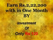 earn 2,22,200 Rs within one month