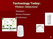 Motion Detectors by Wiremu and Kris