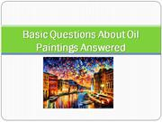 Answers to your Basic Oil Painting Questions