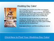 wedding day cake & cakes