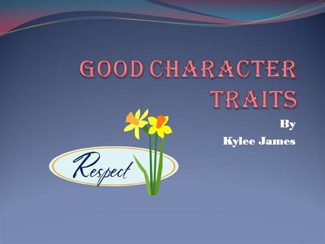 Character Trait Powerpoint Good Character Traits |