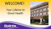Saints Medical Center Video - Welcome