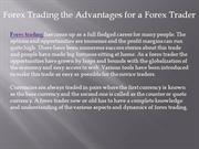 forex trading the advantages for a forex trader