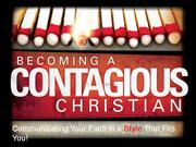Being a Contagious Christian - What's Your Story?