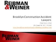 Brooklyn Construction Accident Lawyers, Reibman & Weiner