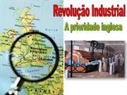A prioridade inglesa na Revoluo Industrial