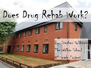 Does Drug Rehab Really Work?