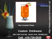custom drinkware, cocktail glass, juice glass, beverage glass
