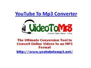 Youtube To MP3 Converter: Easily Convert Online Video To An MP3 at you