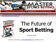 The Future of Sport Betting