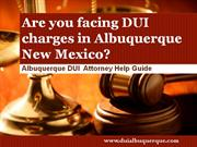 DUI Lawyer Albuquerque:Typical Case Process and Timing