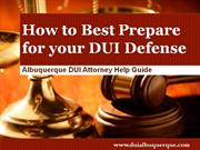 DUI Lawyer Albuquerque: Creating a Journal to Help your DUI Attorney D