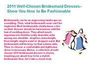 2011 Well-Chosen Bridesmaid Dresses-Show You How to Be Fashionable