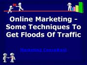 online marketing - some techniques to get floods of traffic