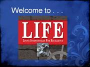 L.I.F.E. Living Intentionally For Excellence