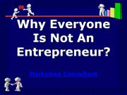 why everyone is not an entrepreneur