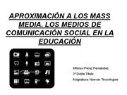 APROXIMACI�N A LOS MASS MEDIA PPT