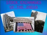 STOCK EXCHANGES OF THE INDIA