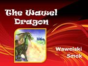 The Wawel Dragon