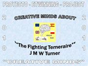 2. Creative Minds about J M W Turner - Stories-poems and paintings