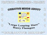 5. Creative Minds about Barry Flanagan - Descriptions
