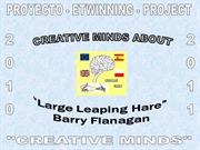 5. Creative Minds about Barry Flanagan - Stories-poems and paintings