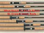 what needs to know about st. croix fishing rods