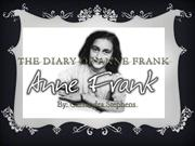The Diary of Anne Frank Better