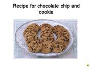 chocolate chip and cookie