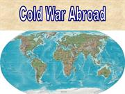 Lesson 07 - Cold War Abroad