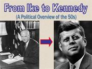 Lesson 09 - Ike to Kennedy
